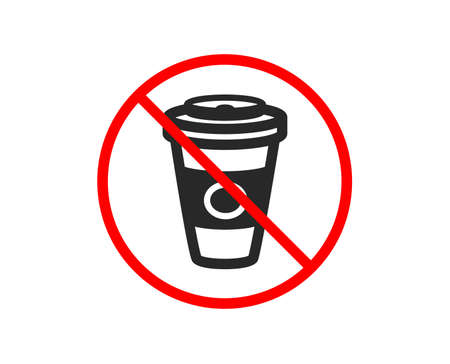 No or Stop. Takeaway Coffee or Tea icon. Hot drink sign. Beverage symbol. Prohibited ban stop symbol. No takeaway Coffee icon. Vector