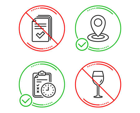 Do or Stop. Exam time, Handout and Location icons simple set. Wine glass sign. Checklist, Documents example, Map pointer. Bordeaux glass. Business set. Line exam time do icon. Prohibited ban stop Illustration
