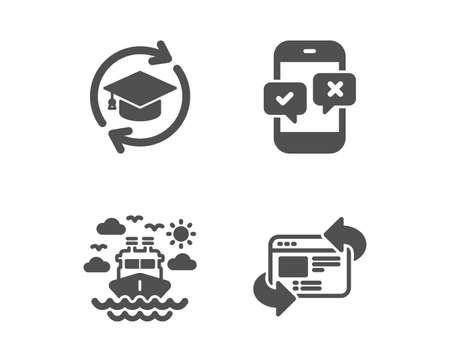 Conjunto de iconos de viajes en barco, educación continua y encuesta telefónica. Actualizar la señal del sitio web. Transporte de crucero, educación en línea, prueba de cuestionario móvil. Actualiza internet. Icono de viaje de barco de diseño clásico. Vector Ilustración de vector