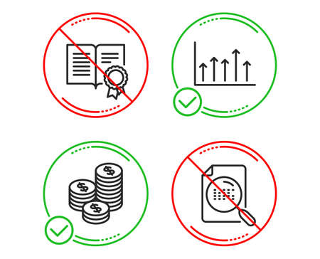 Do or Stop. Diploma, Coins and Growth chart icons simple set. Search file sign. Document with badge, Cash money, Upper arrows. Find document. Business set. Line diploma do icon. Prohibited ban stop