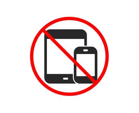 Nie lub Zatrzymaj. Ikona urządzeń mobilnych. Znaki Smartphone i Tablet PC. Symbole gadżetów na ekranie dotykowym. Zabronione symbol stopu zakazu. Brak ikony urządzeń mobilnych. Wektor Ilustracje wektorowe
