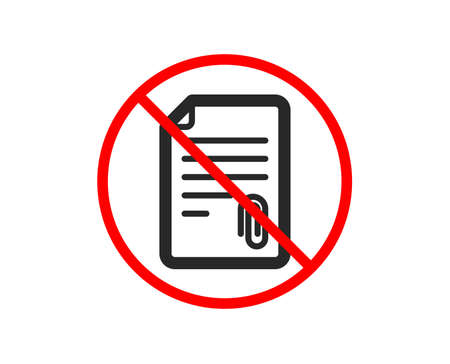 No or Stop. CV attachment icon. Document file symbol. Prohibited ban stop symbol. No attachment icon. Vector