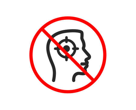 No or Stop. Head hunting icon. Business target or Employment sign. Prohibited ban stop symbol. No recruitment icon. Vector