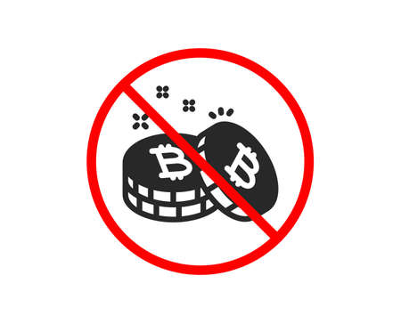 No or Stop. Bitcoin icon. Cryptocurrency coin sign. Crypto money symbol. Prohibited ban stop symbol. No bitcoin icon. Vector Illustration