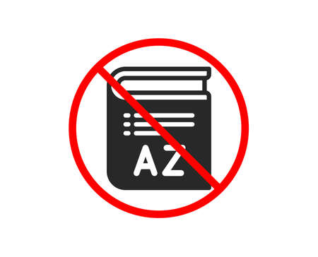 No or Stop. Vocabulary icon. Book glossary sign. Prohibited ban stop symbol. No vocabulary icon. Vector