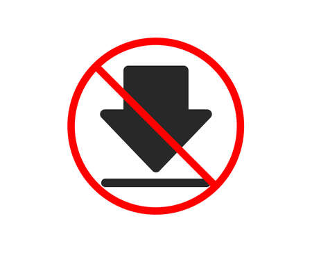 No or Stop. Download icon. Internet Downloading sign. Load file symbol. Prohibited ban stop symbol. No downloading icon. Vector Illustration