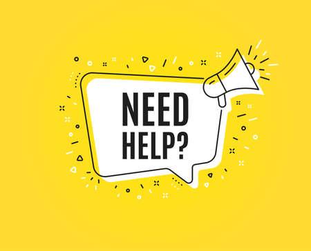 Necesita ayuda símbolo. Banner de megáfono. Señal de servicio de soporte. Información de preguntas frecuentes. Altavoz con bocadillo. Necesito ayuda para firmar. Etiqueta de marketing y publicidad. Vector Ilustración de vector
