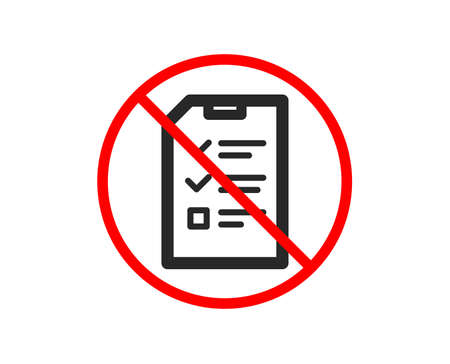 No or Stop. Checklist Document icon. Information File sign. Paper page concept symbol. Prohibited ban stop symbol. No interview icon. Vector