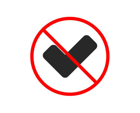 No or Stop. Check icon. Approved Tick sign. Confirm, Done or Accept symbol. Prohibited ban stop symbol. No tick icon. Vector Illustration