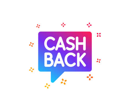 Cashback service icon. Money transfer sign. Speech bubble symbol. Dynamic shapes. Gradient design money transfer icon. Classic style. Vector