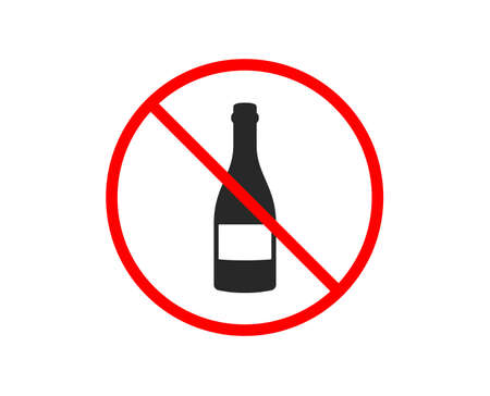 No or Stop. Champagne bottle icon. Anniversary alcohol sign. Celebration event drink. Prohibited ban stop symbol. No champagne bottle icon. Vector
