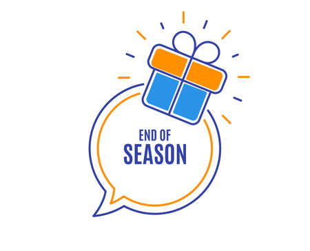 End of Season Sale. Special offer price sign. Advertising Discounts symbol. Loyalty sale tag. Speech bubble banner. Gift box badge. Vector Illustration