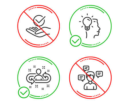 Do or Stop. Approved, Idea and Recruitment icons simple set. Conversation messages sign. Verified symbol, Professional job, Manager change. Communication. People set. Line approved do icon. Vector
