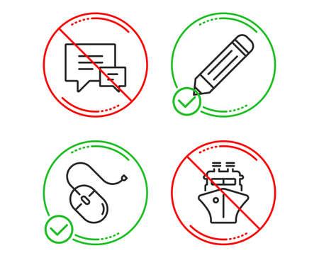 Hazlo o detente. Conjunto simple de iconos de ratón, comentario y lápiz de computadora. Signo de barco. Dispositivo de PC, Hablar burbujas, Editar datos. Embarcación de envío. Icono de línea de ratón de computadora. Parada de prohibición prohibida. Bueno o malo Ilustración de vector