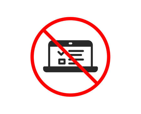 No or Stop. Online Education icon. Notebook or Laptop sign. Web Presentation or Internet Lectures symbol. Prohibited ban stop symbol. No web lectures icon. Vector