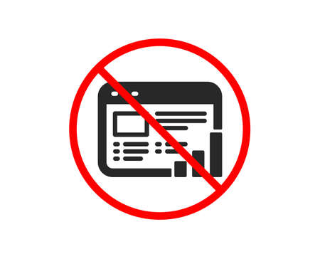 No or Stop. Web report icon. Column graph sign. Growth diagram symbol. Prohibited ban stop symbol. No web report icon. Vector Stock Vector - 123562688