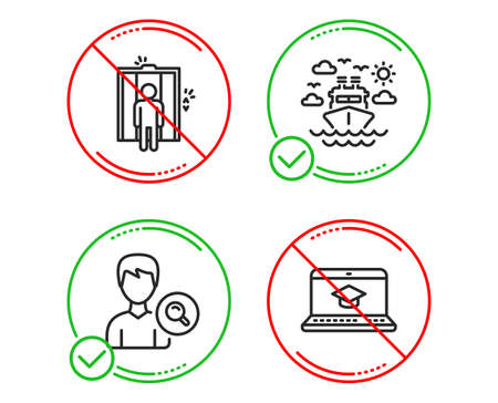 Do or Stop. Ship travel, Search people and Elevator icons simple set. Website education sign. Cruise transport, Find profile, Lift. Video learning. Business set. Line ship travel do icon. Vector