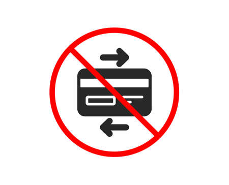 No or Stop. Credit card icon. Bank payment method sign. Online Shopping symbol. Prohibited ban stop symbol. No credit card icon. Vector