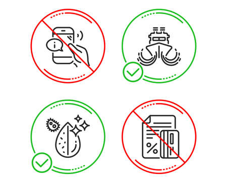 Do or Stop. Ship, Call center and Dirty water icons simple set. Credit card sign. Shipping watercraft, Phone support, Aqua drop. Loan percent. Line ship do icon. Prohibited ban stop. Good or bad