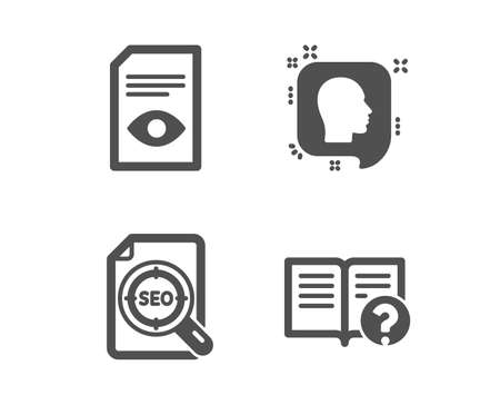 Set of Head, Seo file and View document icons. Help sign. Profile messages, Search document, Open file. Documentation. Classic design head icon. Flat design. Vector
