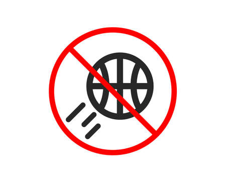 No or Stop. Basketball icon. Sport ball sign. Competition symbol. Prohibited ban stop symbol. No basketball icon. Vector Illustration