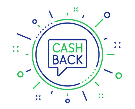 Cashback service line icon. Money transfer sign. Speech bubble symbol. Quality design elements. Technology money transfer button. Editable stroke. Vector