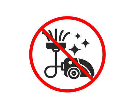 No or Stop. Vacuum cleaner icon. Cleaning service symbol.  Prohibited ban stop symbol. No vacuum cleaner icon. Vector