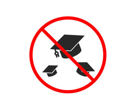 No or Stop. Graduation caps icon. Education sign. Student hat symbol. Prohibited ban stop symbol. No throw hats icon. Vector