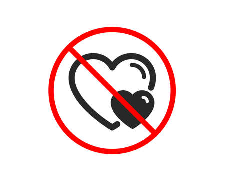 No or Stop. Couple Love icon. Two Hearts sign. Valentines day symbol. Prohibited ban stop symbol. No hearts icon. Vector