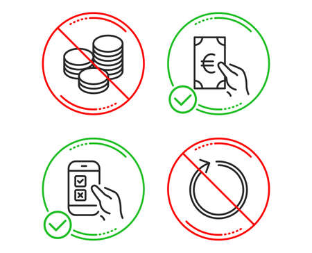 Do or Stop. Tips, Finance and Mobile survey icons simple set. Loop sign. Cash coins, Eur cash, Phone quiz test. Refresh. Business set. Line tips do icon. Prohibited ban stop. Good or bad. Vector
