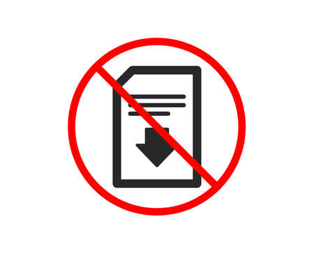 No or Stop. Download Document icon. Information File sign. Paper page concept symbol. Prohibited ban stop symbol. No download file icon. Vector