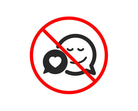 No or Stop. Comic speech bubble with Smile icon. Chat emotion with heart sign. Prohibited ban stop symbol. No dating icon. Vector Illustration