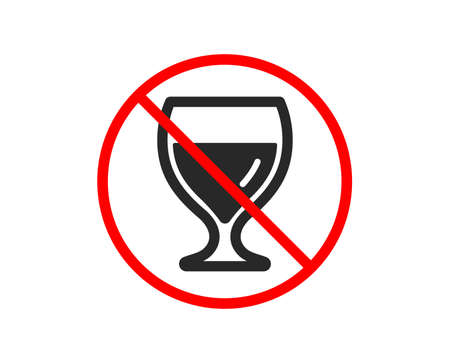 No or Stop. Wine glass icon. Alcohol drink sign. Beverage symbol. Prohibited ban stop symbol. No wine glass icon. Vector Illustration