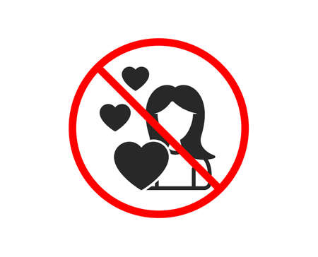 No or Stop. Woman in Love icon. Heart sign. Valentines day symbol. Prohibited ban stop symbol. No love icon. Vector