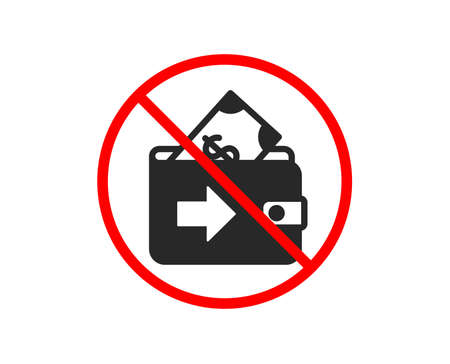 No or Stop. Wallet icon. Money payment sign. Dollar finance symbol. Prohibited ban stop symbol. No wallet icon. Vector