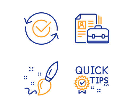 Approved, Vacancy and Paint brush icons simple set. Quick tips sign. Refresh symbol, Hiring job, Creativity. Helpful tricks. Education set. Linear approved icon. Colorful design set. Vector Ilustração