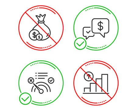 Do or Stop. Payment received, Cash and No internet icons simple set. Graph chart sign. Money, Banking currency, Bandwidth meter. Growth report. Business set. Line payment received do icon. Vector Ilustração