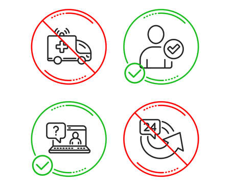 Do or Stop. Ambulance car, Faq and Identity confirmed icons simple set. 24 hours sign. Emergency transport, Web support, Person validated. Repeat. Business set. Line ambulance car do icon. Vector
