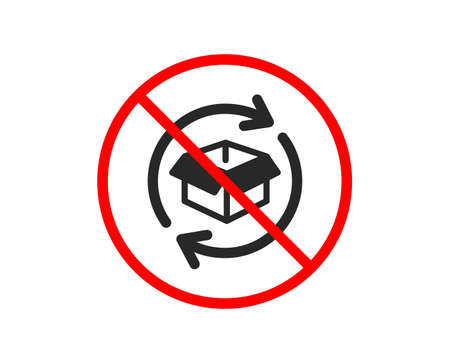 No or Stop. Exchange of goods icon. Return parcel sign. Package tracking symbol. Prohibited ban stop symbol. No return parcel icon. Vector