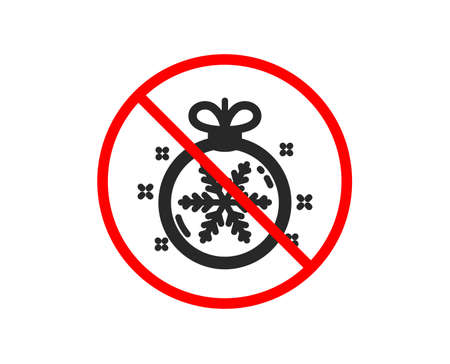 No or Stop. Christmas ball with snowflake icon. New year tree decoration sign. Prohibited ban stop symbol. No christmas ball icon. Vector Illustration