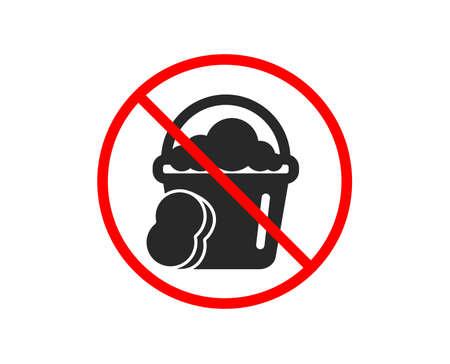 Non ou Arrêtez. Seau de nettoyage avec icône éponge. Signe d'équipement d'entretien ménager de lavage. Symbole d'arrêt d'interdiction interdit. Aucune icône d'éponge. Vecteur