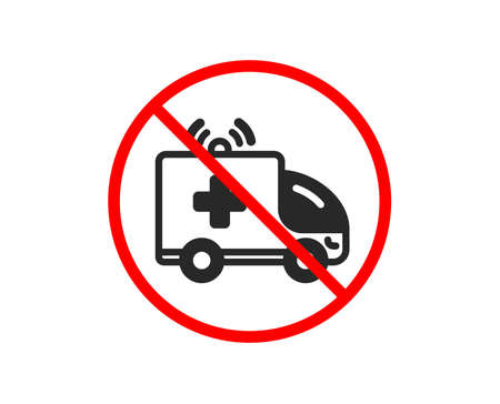 No or Stop. Ambulance car icon. Medical emergency transport sign. Prohibited ban stop symbol. No ambulance car icon. Vector Banque d'images - 122811499