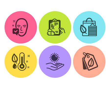 Prescription drugs, Bio shopping and Face accepted icons simple set. Sun protection, Thermometer and Bio tags signs. Pills, Leaf. Healthcare set. Flat prescription drugs icon. Circle button. Vector