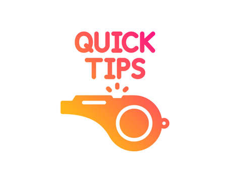 Quick tips whistle icon. Helpful tricks sign. Classic flat style. Gradient tutorials icon. Vector