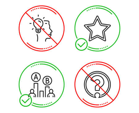 Do or Stop. Star, Ab testing and Idea icons simple set. Question mark sign. Best rank, Test chart, Professional job. Ask support. Science set. Line star do icon. Prohibited ban stop. Good or bad Illustration