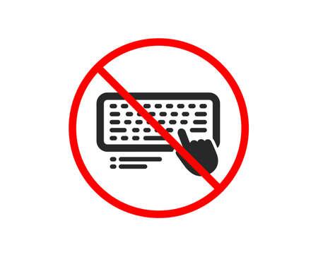 Non ou Arrêtez. Icône de clavier. Signe de périphérique de composant informatique. Symbole d'arrêt d'interdiction interdit. Aucune icône de clavier d'ordinateur. Vecteur