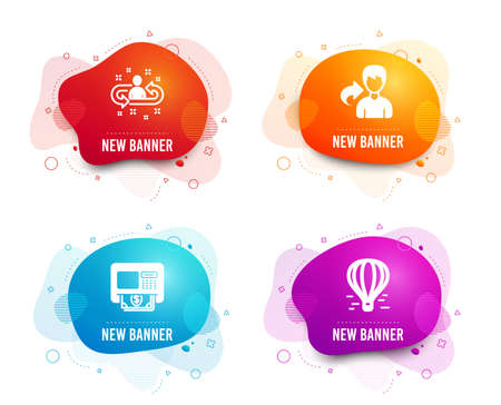 Liquid badges. Set of Share, Atm and Recruitment icons. Air balloon sign. Male user, Money withdraw, Manager change. Flight travel.  Gradient share icon. Flyer fluid design. Abstract shapes. Vector