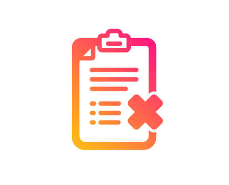 Reject checklist icon. Decline document sign. Delete file. Classic flat style. Gradient reject checklist icon. Vector