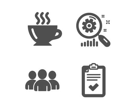 Set of Coffee, Group and Search statistics icons. Checklist sign. Cappuccino, Group of users, Analysis. Survey.  Classic design coffee icon. Flat design. Vector