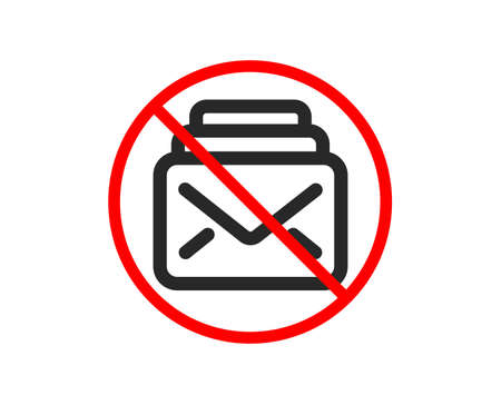 No or Stop. Mail icon. New Messages correspondence sign. E-mail symbol. Prohibited ban stop symbol. No mail icon. Vector